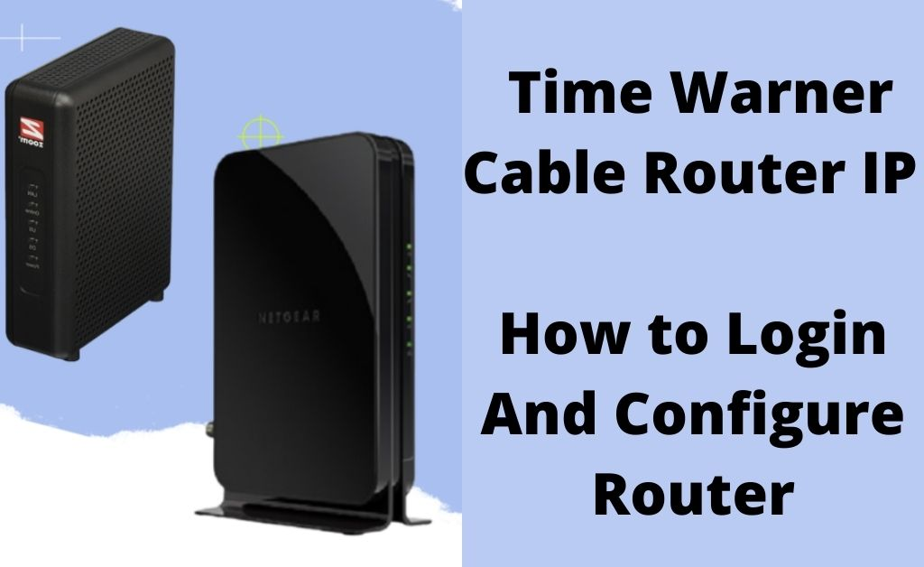 time warner cable router ip